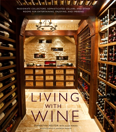 Living with Wine, by Samantha Nestor and Alice Fiering
