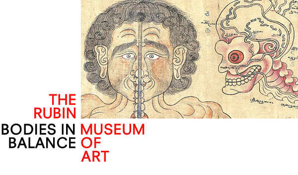 Rubin Museum – Bodies in Balance